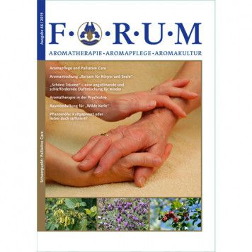 Forum Essenzia Aromatherapie und Palliative Care 46/2015